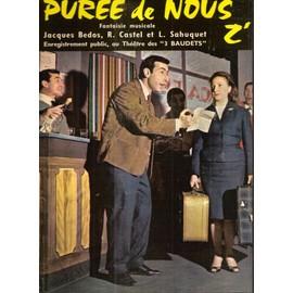 VARIOUS ARTISTS - JACQUES BEDOS ROBERT CASTEL LUCE - Puree De Nous Z'otres - 33T