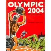 Olympic 2004 : Une Aventure De Vincent Larcher Et Olympio de Raymond Reding