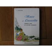 Marc Et Laurette, Premier Livre De Lecture Courante de Decatoire A
