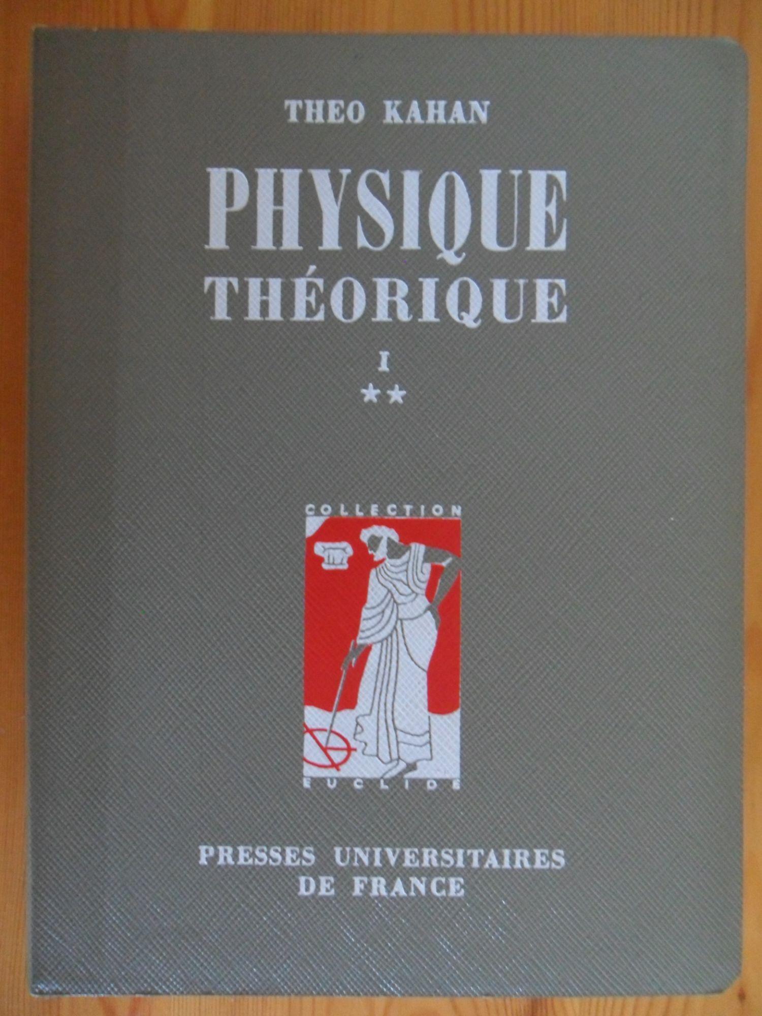 Précis de physique théorique moderne (2 tomes) Tome 1. Physique classique et relativiste, théorie classique des champs, volume 1 et volume 2