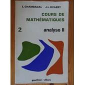 Cours De Math�matiques - Tome 2 - Analyse Ii de Lucien Chambadal