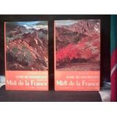 Guide Du Naturaliste Dans Le Midi De La France. 2 Tomes. 1) La Mer, Le Littoral. 2) La Garrigue, Le Maquis, Les Cultures de H. Harant Et D. Jarry