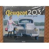 La Peugeot 203 De Mon Pere de JEAN LOUIS BASSET