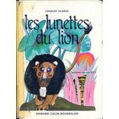 Les Lunettes Du Lion. Lectures Suivies Ce1 -Les Lunettes Du Lion. Lectures Suivies Ce1 de Charles Vildrac