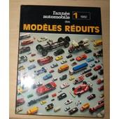 L'ann�e Automobile Des Mod�les R�duits 1982 de Collectif