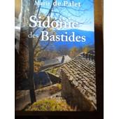 Sidonie Des Bastides de Marie De Palet