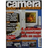 Camera Video Et Multimedia N� 121 : 4 Stations De Montage Cles En Main