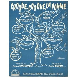 croque, croque, la pomme / partition originale 1961 (piano et chant) / dany boy, les chats sauvages, dany fischer, frankie jordan, nancy holloway...