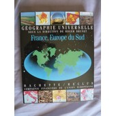G�ographie Universelle - Tome 1, France, Europe Du Sud de Denise Pumain