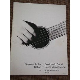 "Ferdinando Carulli/ ""sechs kleine duette""  Pour 2 Guitares"