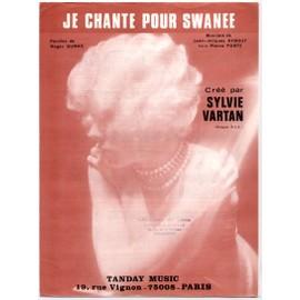je chante pour swanee / partition originale 1974 (piano et chant) / sylvie vartan