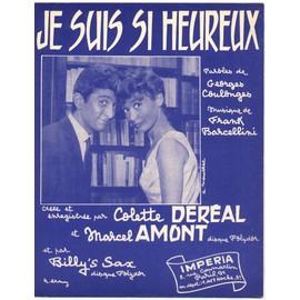 je suis si heureux / partition originale 1960 (piano et chant) / colette deréal et marcel amont