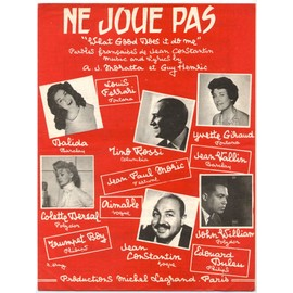 ne joue pas (what good does it do me) / partition originale 1959 pour l'adaptation française (piano et chant) / dalida, colette deréal, yvette giraud, john william...