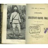 Lettres Du Lieutenant-Colonel Moll. Une Ame De Colonial. de LT-COLONEL MOLL