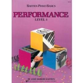 Bastien : performance level 1 - piano