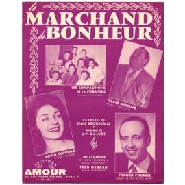 le marchand de bonheur / partition originale 1959 (piano et chant) / dario moreno, les compagnons de la chanson, maria candido