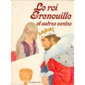 Le Roi Grenouille Et Autres Contes de robert petit