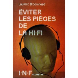 Eviter Les Pièges De La Hi-Fi de Laurent Broomhead - Livre