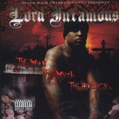 Man Myth Legacy - Lord Infamous