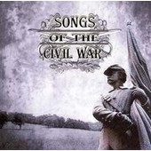 Songs Of The Civil War / Various Songs Of The Civil War / Various - Various Artists