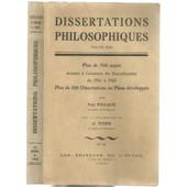 Dissertations Philosophiques -Nouvelle S�rie- Plus De 500 Sujets Donn�s � L'examen Du Baccalaur�at De 1941 � 1945 - Plus De 100 Dissertations Ou Plans D�velopp�s de Paul Foulqui� A. Teixier