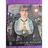 La Peinture Fran�aise Xix�me Si�cle Tome 2 de Jean Leymarie