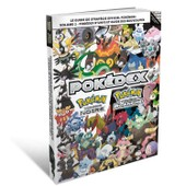 Le Guide De Strat�gie Officiel Pok�mon Version Noire Et Version Blanche, Volume 2 : Pok�dex D'unys Et Guide Des Nouveaut�s