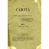 La Carita', (Volume Ix) Anno V, Quaderno Iii, Marzo 1870, Rivista Religiosa, Scientifica, Letteraria de COLLECTIF