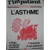 Dossier Asthme - Autopsie D'une Gu�rison (Spondylose Rhizom�lique) - Iridologie