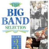 The Big Band Selection Volume 3 - Louis Armstrong