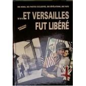 ... Et Versailles Fut Lib�r� de jean-paul norbert