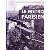 La Grande Histoire Des Transports Urbains - Le Metro Parisien 1900-1945 de lamming clive