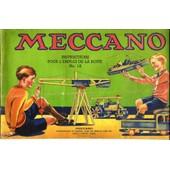 Meccano Instructions Pour L'emploi De La Boite N� 1a de Meccano Anonyme