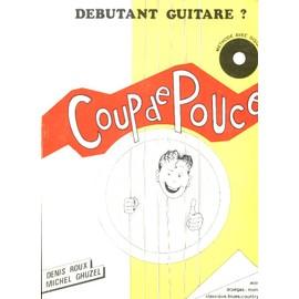 Coup de Pouce - Debutant guitare ?