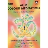 Aum Colour Meditation - Harmonize The Chakras