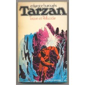 Tarzan Et Pellucidar de Edgar Rice Burroughs
