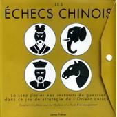 Les Echecs Chinois - Livret D'accompagnement Plateau Et Pieces de james palmer