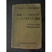 L'orient Et La Gr�ce. Classe De Sixi�me de MALET Albert - ISAAC Jules