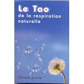 Le Tao De La Respiration Naturelle de dominique macabies