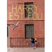 Harry Est Fou de Pascal Rabat�