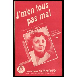 J'men fous pas mal - Edith Piaf
