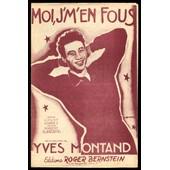 Moi, J'm'en Fous - Yves Montand