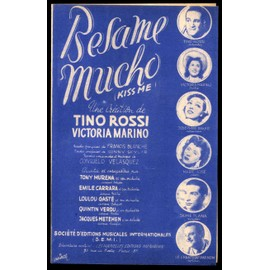 Besame Mucho (Kiss me) - Tino Rossi - Francis Blanche (Auteur)