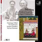 Meeting - Deux Mondes De Musique Modale, Ragas Indiens Et Chant M�di�val - Vellard, Dominique