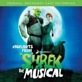 Shrek: The Musical O.B.C.R. - The Shrek: