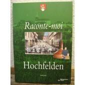 Raconte-Moi Hochfelden de Arche