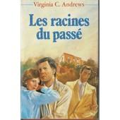 Les Racines Du Passe de virginia c andrews