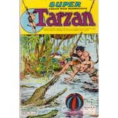 Super Tarzan Nlle Serie N� 38 : Le Dernier Des Monstres