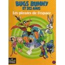 Bugs Bunny Et Ses Amis Tome 7 - Les Pirates De L'espace   de Collectif