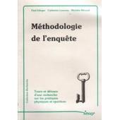 M�thodologie De L'enqu�te - Tours Et D�tours D'une Recherche Sur Les Pratiques Physiques Et Sportives de Collectif